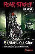 Mörderische Gier / Fear Street Bd.37 von Edited By R. L. Stine (2009, Kunststoffeinband)