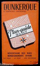 DUNKERQUE PLAN 1957 GUIDE BLAY CARTOGRAPHIE RUE VILLE NORD PAS-DE-CALAIS 59