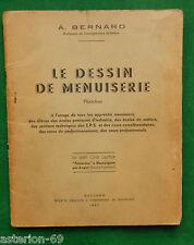 LA20 LE DESSIN DE MENUISERIE A BERNARD ENSEIGNEMENT TECHNIQUE BOIS