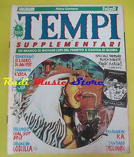 RIVISTA FUMETTO comics TEMPI SUPPLEMENTARI 10/11 luglio agosto 1986 semerano(LG5