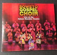 Live at the Nelson Mandela Theatre [Digipak] by The Soweto Gospel Choir (CD,...