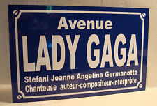 Réplique Plaque de rue Lady GAGA  / Stefani germanotta