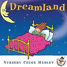 Dreamland -  Nursery Chime Medley  New & Sealed CD Children's Kids