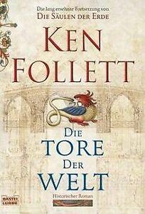 Die Tore der Welt: Roman von Follett, Ken   Buch   Zustand gut