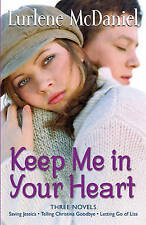 NEW Keep Me in Your Heart: Three Novels by Lurlene McDaniel