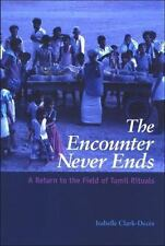 The Encounter Never Ends: A Return to the Field of Tamil Rituals (S U N Y Series