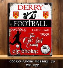 PERSONALISED DERRY GAA FOOTBALL GAELIC SPORT VINTAGE  Metal Sign RS372