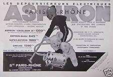 PUBLICITÉ PARIS RHÔNE LES DÉPOUSSIÉREURS ÉLECTRIQUES ASPIRON
