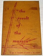 1956 Phil. The Revolt of The Masses by J. M. HERNANDEZ & S. G. DEL ROSARIO Book