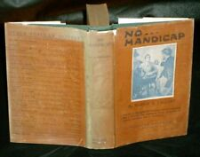 Marion Taggart - NO HANDICAP - 1922 Catholic Novel 1st