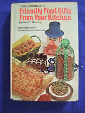 """VINTAGE 1978 """" FARM JOURNAL FRIENDLY FOOD GIFTS FROM YOUR KITCHEN"""" ELISE MANNING"""