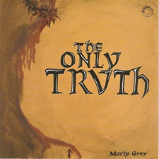 "Morly Grey:  ""The Only Truth""  (CD Reissue)"