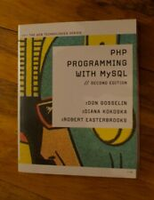 Web Technologies: The Php Programming with MySql by Robert Easterbrooks,.