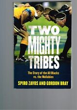 Two Mighty Tribes - The Story of the All Blacks Vs. the Wallabies, Zavos & Bray
