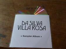 DA SILVA - VILLA ROSA - SAMPLER ALBUM - RARE CD PROMO !!!!!!!!!!!!!!