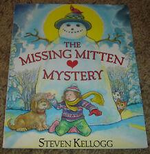 The Missing Mitten Mystery by Steven Kellogg (2002)