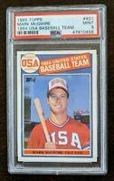 1985 Topps Mark McGuire PSA MINT 9 ~ #401 RC 1984 USA Baseball Team
