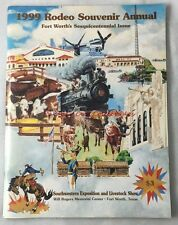 1999 Fort Worth Stock Show Rodeo Annual Program Texas Sesquicentennial