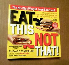 2007! Eat This, Not That! No-Diet Weight Loss Solution! SC! Excellent Cond! A+NR
