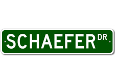 SCHAEFER Street Sign - Personalized Last Name Sign