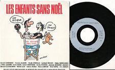 LES ENFANTS SANS NOEL 45 TOURS FRANCE GERARD LENORMAN WOLINSKI LALANNE CROISILLE
