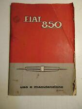 Libretto  FIAT 850 USO E MANUTENZIONE 2 edizione