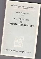 La Formation de l'Esprit Scientifique - Gaston BACHELARD - Philosophie - Science