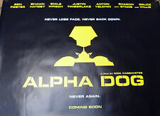 ALPHA DOG: CINEMA MOVIE FILM POSTER: UK QUAD 2006 Justin Timberlake,Bruce Willis