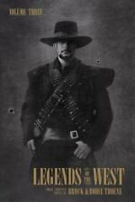 Legends of the West Volume Three-ExLibrary