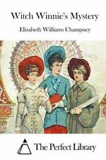 Witch Winnie's Mystery by Elizabeth Williams Champney (2015, Paperback)
