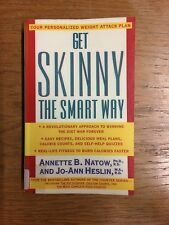 Get Skinny the Smart Way by Annette B. Natow PB