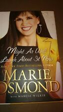 Might As Well Laugh about It Now by Marcia Wilkie and Marie Osmond (2009,...
