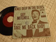 GUY MITCHELL KNEE DEEP IN THE BLUES/TAKE ME BACK COLUMBIA    W/PICTURE SLEEVE