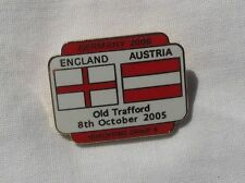 ENGLAND V AUSTRIA QUALIFYING FOR WORLD CUP 2006 OFFICIAL PIN BADGE VERY GOOD