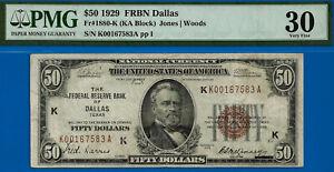 FR-1880-K - 1929 $50 National (( FRBN - Dallas )) PMG Very-Fine 30 # K167583A-