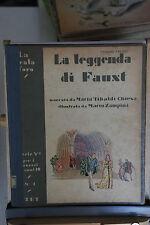 1942 - LA SCALA D'ORO - LA LEGGENDA DI FAUST - ILLUSTR. ZAMPINI 2° EDIZIONE