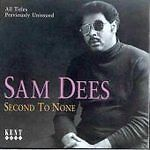 Sam Dees - Second To None (CDKEND 125)