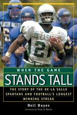 When the Game Stands Tall: The Story of the De La