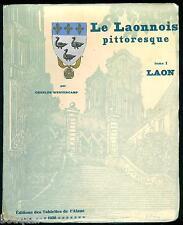 LE LAONNOIS PITTORESQUE Westercamp Bois de Fernand PINAL 1/150 JAPON 1930 AISNE