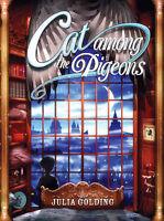 Cat Among the Pigeons (Cat Royal), Golding, Julia, Very Good Book