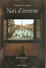 NATI D'INVERNO-Giancarlo Gasponi-INDACO EDIZIONI (2010)
