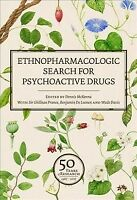 Ethnopharmacologic Search for Psychoactive Drugs, Hardcover by McKenna, Denni...