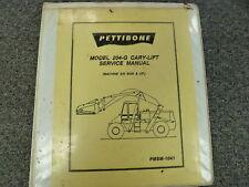 Pettibone Model 204G Cary Lift Truck Shop Service Repair Manual Book S/N 5039-Up
