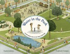Water in the Park: A Book About Water and the Times of the Day by Graegin, Step