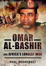 OMAR AL-BASHIR AND AFRICA'S LONGEST WAR - MOORCRAFT, PAUL L. - NEW PAPERBACK BOO