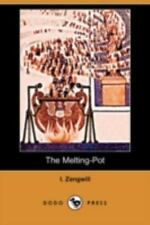 The Melting-Pot (Dodo Press) (Paperback or Softback)