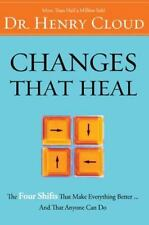 Changes That Heal : The Four Shifts That Make Everything Better... and That Anyo