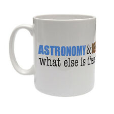 ASTRONOMY & BEER WHAT ELSE IS THERE? - Astronomer / Space Themed Ceramic Mug