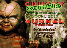 CHUCKY ZOMBIE ***BURNED*** Life Size Prop Fiberglass Replica -- VERSION 2016 !!