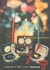PUBLICITE TEPPAZ ELECTROPHONE TOURNE DISQUE JOYEUSE ANNEE DE 1959 RENCH AD
